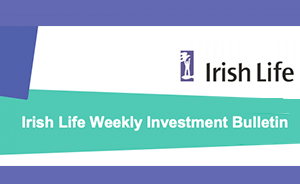Irish Life's weekly investment bulletin: week 36, 2019